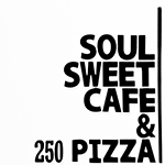 Soul Sweet Cafe& 250 Pizza